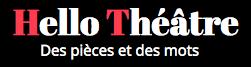 Hello Théâtre - Critiques de théâtre