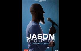 Jason Brokerss dans 21ème seconde